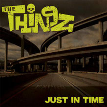 THE THINGZ - Just in time