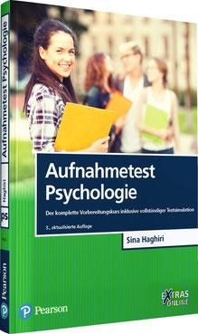 Aufnahmetest Psychologie Der komplette Vorbereitungskurs inklusive vollständiger Testsimulation Pearson Studium - Psychologie von Sina Haghiri