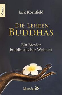 Die Lehren Buddhas von Jack Kornfield Ein Brevier buddhistischer Weisheit