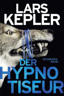 Der Hypnotiseur - Joona Linna, Band 1 Schweden-Krimi von Lars Kepler