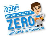 Amiante & Co, label OZAP : Objectif Zéro Amiante et Polluant
