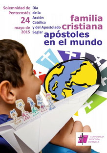 Familia cristiana, Apóstoles en el mundo