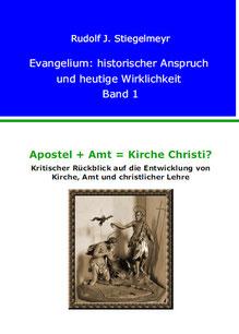 Kritischer Rückblick auf die Entwicklung von Kirche, Amt und christlicher Lehre