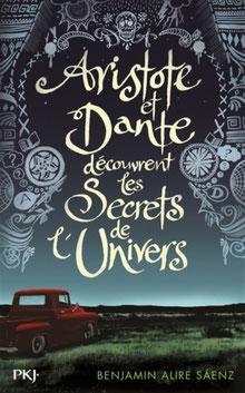 Couverture Aristote et Dante découvrent les secrets de l'Univers de Benjamin Alire Saenz