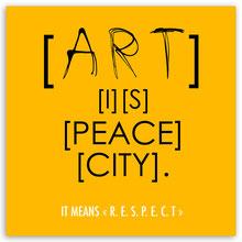 tableau-respect-art-is-peace-city