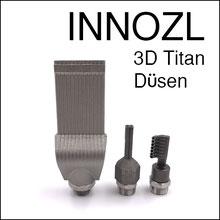 Innozl Titan Düsen aus dem 3D Druck