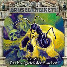 CD Cover Gruselkabinett Königreich der Ameisen