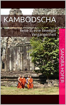 Kambodscha-Reisebericht