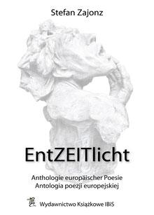 """Poesie - Anthologie """"EntZEITlicht"""", deutsch-polnische Ausgabe, IBiS, Bonn-Warschau, 2013"""