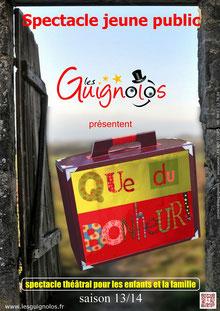 spectacle jeune public - QUE DU BONHEUR ! - Les Guignolos - saison 13/14