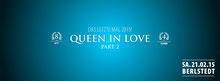 21.02.2015 Queen in Love Part II