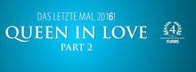 27.02.2016 Queen in Love II