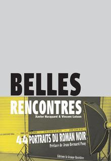 Xavier Hacquard & Vincent Loison, BELLES RENCONTRES