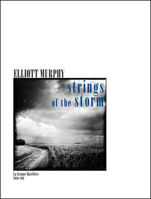 Elliott Murphy, STRINGS OF THE STORM