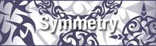 トライバル シンメトリー・TRIBAL SYMMETRY