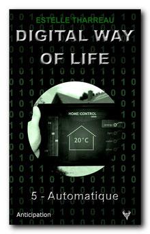 Digital Way of Life 5 - Automatique