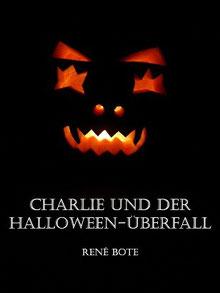 Cover-Vorschau zu Charlie und der Halloween-Überfall von René Bote