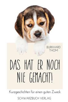Hunde-Kurzgeschichten für den Tierschutz