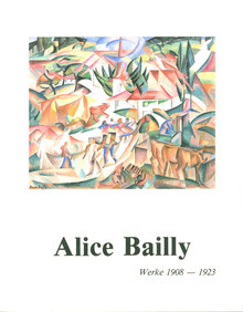 Buch / Book: Alice Bailly - Werke.
