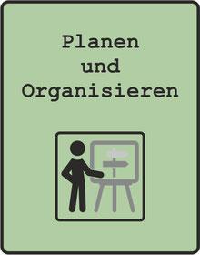 Planen und Organisieren