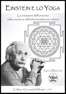 einstein e lo yoga - Autore: Luca Bacchi - libri