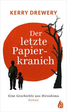 """Buch """"Der letzte Papierkranich - eine Geschichte aus Hiroshima"""" von Kerry Drewery"""