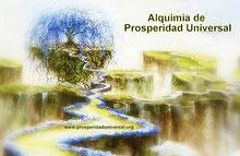 ALQUIMIA DE PROSPERIDAD- TRANSFORMACIÓN, TRANSMUTACIÓN DE VIEJOS PARADIGMAS, CREENCIAS, PENSAMIENTOS Y SENTIMIENTOS PARA PODER VIVIR EN PROSPERIDAD PLENA