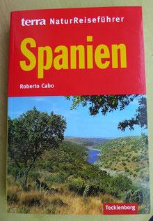 Natur Reiseführer Spanien Roberto Cabo