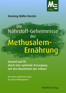 """Cover von """"Die Nährstoff-Geheimnisse der Methusalem-Ernährung"""", ANEWIS Verlag"""