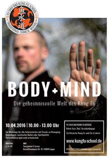 Workshop BODY+SOUL - Die geheimnisvolle Welt des Kung Fu am 10.04.2016