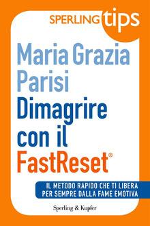Dimagrire con il metodo FastReset della dottoressa Parisi