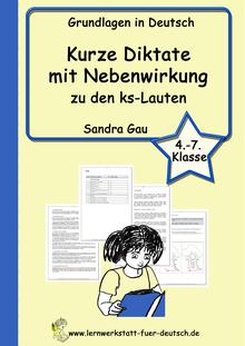 Wörterliste zu ks-Lauten, Übungen zu ks-Laute, Diktate zu ks-Laute