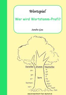 Gesellschaftsspiele, Wortstamm Wotfamilie, Übungen Wortstamm Wortfamilie, Wortspiele