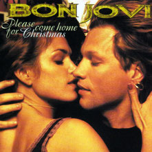 Bon Jovi - Please Come Home For Christmas, 1995