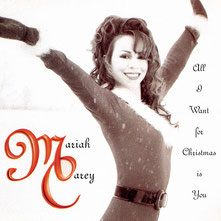 Mariah Carey - All I Want For Christmas Is You, 1994