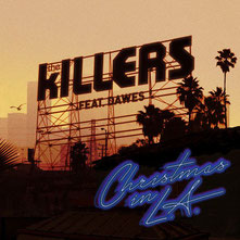 The Killers feat. Dawes - Christmas In L.A., 2013