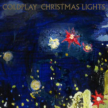 Coldplay - Christmas Lights, 2010