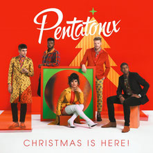 Pentatonix - Christmas Is Here!, 2018