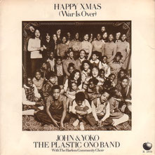John Lennon & Yoko Ono - Happy Xmas (War Is Over), 1971
