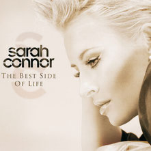 Sarah Connor - The Best Side Of Life, 2006