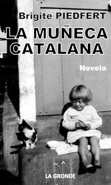 Traduction en espagnol de La poupée catalane, disponible en format papier et numérique