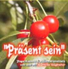CD Cover Praesent sein von Mathilde Voglreiter