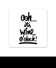 "Keramikuntersetzer ""ohh it's wine o'clock"" kaufen"