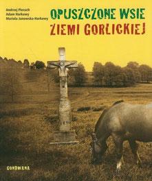 Opuszczone wsie ziemi gorlickiej