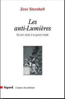 Zeev Sternhell Les anti-Lumières