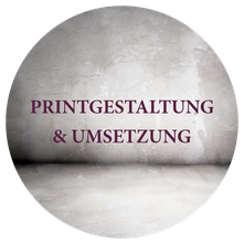 PRINTGESTALTUNG & UMSETZUNG