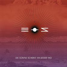 eos - Die Sonne scheint an jedem Tag