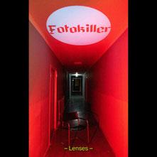 FOTOKILLER - Lenses