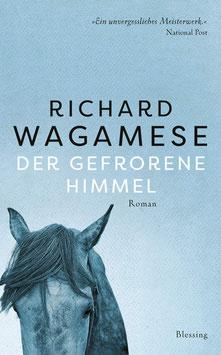 Der gefrorene Himmel von Richard Wagamese - Buchtipp