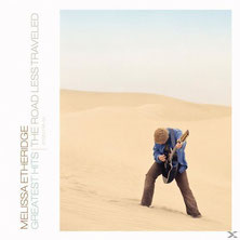 Melissa Etheridge - Greatest Hits: The Road Less Traveled, 2005